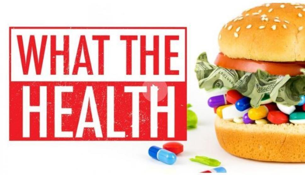 Netflix produce el documental 'What the Health': prepárate ...